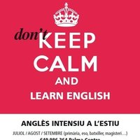 English in summer . Don't keep calm and learn English